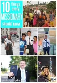 10 Things Every Missionary Should Know-A Letter from a Mission President   Let's Get Together