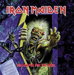 Iron Maiden, No prayer for the dying