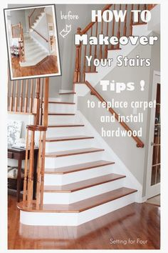 How to Makeover Your Stairs & Tips to Replace Carpet and Install Hardwood - lots of step by step photos and tips!