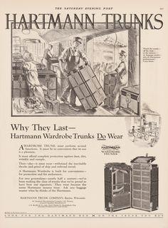 Why They Last—Hartmann Wardrobe Trunks Do Wear (The Saturday Evening Post), 1926