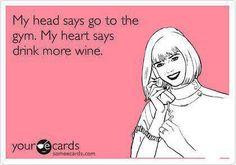 Wine or gym?
