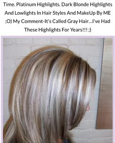 hair gray hair hair colors dark blondes platinum highlights lowlights ...