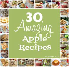 30 Amazing Apple Recipes from sixsistersstuff.com.  We've rounded up all the recipes you will need for your Fall baking! #recipes #fall #apple #dessert