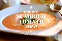 5 minute sundried tomato soup. #food #soup #lunch