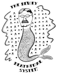 Pirate Librarian Tattoo | The Dewey Deathimal System (this, of course, is John Dewey as a mermaid)