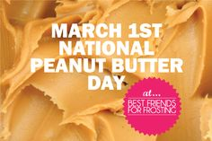 For those of you who cannot go a day without eating peanut butter, today, March 1st, is for you. It's National Peanut Butter Lover's Day!