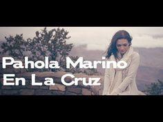 ▶ En La Cruz - Pahola Marino [Video oficial] - YouTube