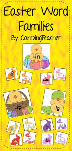 Easter Word Families -in, -ig, -ip.  Great center activity!