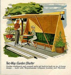 Mid Mod Ad for Garden Shelter: could DIY a version cool idea