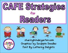 CAFE Strategies for Readers... covers Emergent and Literacy Menus... very visual and colorful for non readers.