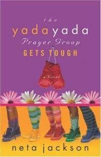 Yada Yada Prayer Group Book #4
