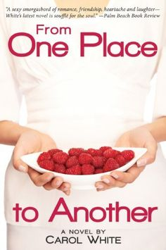From One Place to Another by Carol White, http://www.amazon.com/dp/B008BUD422/ref=cm_sw_r_pi_dp_lBViub1FWTFF1 kindl freebi, books, palm beach, bargain book, white, novels, places, eread cafe, book reviews