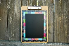 Washi Tape Chalkboard Clipboard