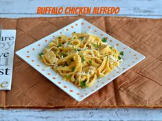 Buffalo Chicken Alfredo:  Easy Weeknight Meal!  #WeekdaySupper
