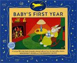Baby's First Year  by Margaret Wise Brown, illustrated by Clement Hurd