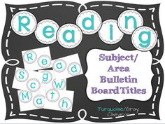 Bulletin board/area titles!