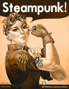Steampunk version of Rosie the Riveter.