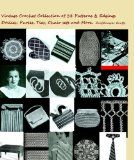 A Collection of Vintage Crochet Patterns and Edgings .99 Cents on Amazon