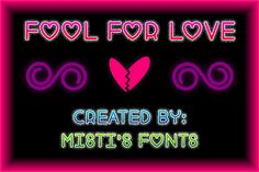 Fool For Love font by Misti's Fonts - FontSpace