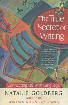 "In ""the true secret of writing"", Natalie Goldberg teaches writers how to connect their life with their language."