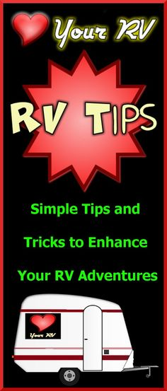 Love Your RV Tips - Little Tips and Tricks for your RV Adventures #RV #Tips