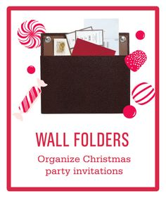 Use wall folders to help organize #Christmas party invitations and other #holiday mail.