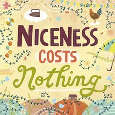 niceness costs nothing