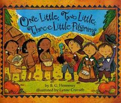 One Little, Two Little, Three Little Pilgrims by B.G. Hennessy. ER HEN.