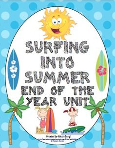 Beach Themed End of the Year Unit - Send your students off with a smile! This week long, end of the year beach theme unit is a terrific way to continue with academics and  fun end of the year activities! $