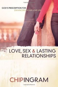Love, Sex, and Lasting Relationships $13.99