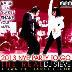 2013 NYE PARTY TO GO    3 Quick Steps to Synchronize your NYE Party with The Real DJ Steve    1.  Push Play at exactly 11:24:15 12/31/2012    2.  Raise Your Glasses    3.  Shake Your Asses      For booking info check me out at www.TheRealDJSteve.com or email: dj@stephenscottsamazingweddings.com