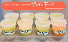 How To Make Homemade Baby Food.  Pictures and description to walk you through how this busy mom does it!