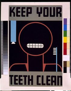 Poster promoting good oral hygiene, showing stylized face, toothbrush and toothpaste.    NOTES: Date stamped on verso: Sep 2 19[38].
