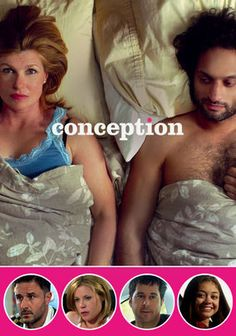 Conception - This romantic comedy follows nine very different couples -- from a pair fighting the odds of fertility to two young teenagers aiming to lose their virginity -- on the night they conceive, showing that sex can sometimes be more neurotic than erotic.