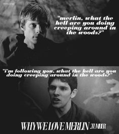 Sassy there, Merlin.