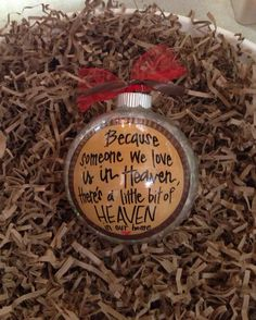 """Because SOMEONE WE LOVE is in Heaven, there's a little bit of Heaven in our home"" **LOVE this...great gift idea!** Custom Hand Painted 4"" Glass Christmas ornament"