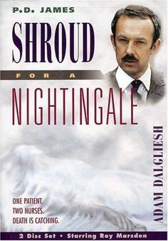 P.D. James - Shroud for a Nightingale ~ Roy Marsden