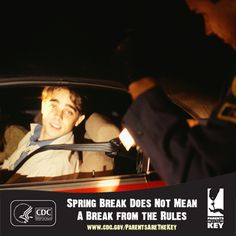 It's Spring Break season.  Talk to your teen and review your Parent-Teen Driving Agreement before Spring Break. | Parents Are the Key to Safe Teen Driving | CDC Injury Center