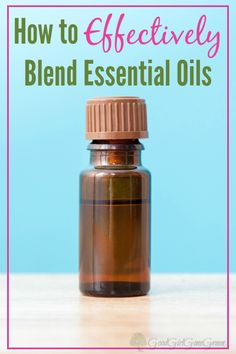 How to Effectively Blend Essential Oils