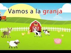 Let's go to the farm in spanish
