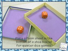 Cut a piece of foam to fit inside a shoe box lid and *VOILA* no more noise or chasing dice! trays, shoes, drawings, school, anchor charts, boxes, dice games, drawing conclusions, draw conclus