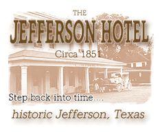 Jefferson Hotel, Jefferson, Texas