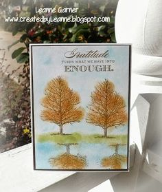Created this card using CTMH Always Grateful stamp set Created By Leanne