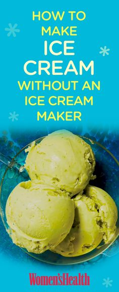 How to make ice cream WITHOUT an ice cream maker!