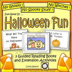 Halloween ~ Guided Reading Books and Activities from Linda Nelson on TeachersNotebook.com -  (29 pages)  - There's no spooky or scary stuff in this set of 3 Level B books and activities ... just plain ol' Halloween fun!