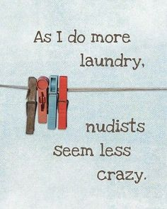 laundry...and more laundry.  Lol.
