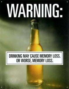 alcohol warning - Jokes