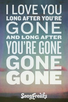 Gone, Gone, Gone - Phillip Phillips