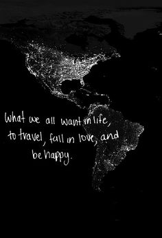Be happy #quotes #true #travel