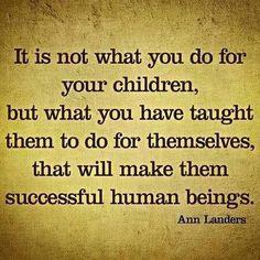 Parents are the most important teachers